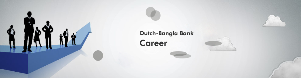 Dutch Bangla Bank Career Opportunity